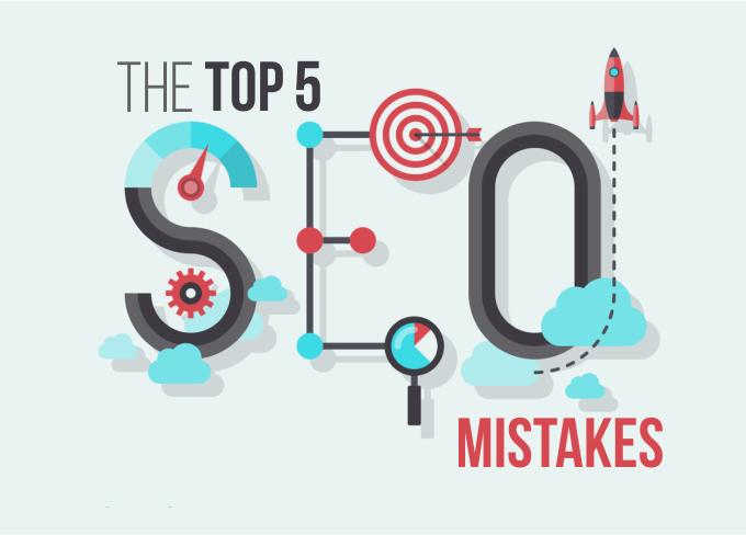 Top 5 SEO Mistakes
