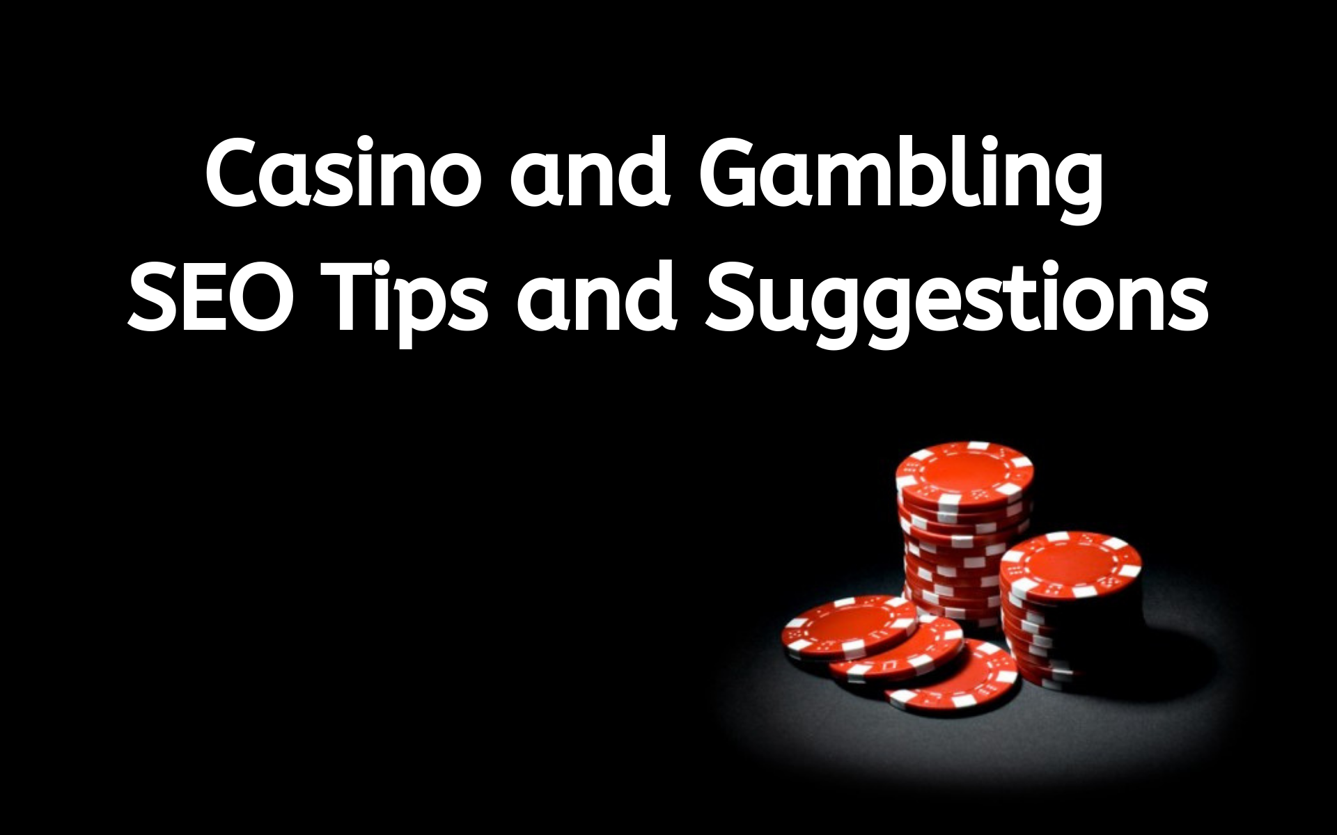 2020 Casino SEO tips to keep using in 2021